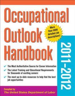Occupational Outlook Handbook 2011-2012