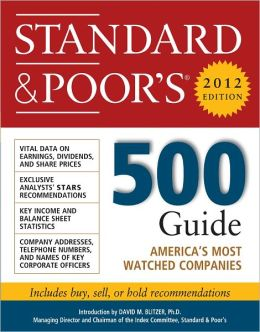 Standard and Poor's 500 Guide, 2012 Edition