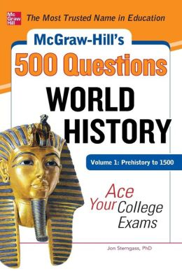 World History: Prehistory to 1500 - Ace Your College Exams