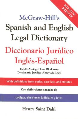 McGraw-Hill's Spanish and English Legal Dictionary: Doccionario Juridico Ingles-Espanol