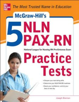 McGraw-Hill's 5 NLN PAX-RN Practice Tests