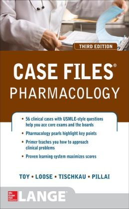 Case Files Pharmacology, Third Edition