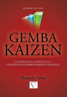 Gemba Kaizen: A Commonsense Approach to a Continuous Improvement Strategy 2/E