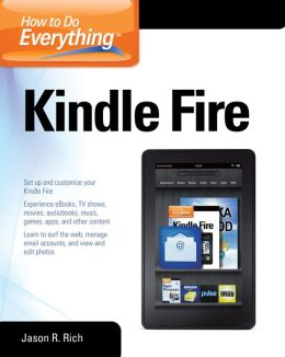 How to Do Everything Kindle Fire