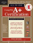 Book Cover Image. Title: CompTIA A+ Certification All-in-One Exam Guide, 8th Edition (Exams 220-801 & 220-802), Author: Michael Meyers