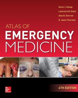 Atlas of Emergency Medicine 4/E