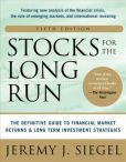 Book Cover Image. Title: Stocks for the Long Run 5/E:  The Definitive Guide to Financial Market Returns & Long-Term Investment Strategies, Author: Jeremy J. Siegel