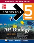 Book Cover Image. Title: 5 Steps to a 5 AP Biology, 2014-2015 Edition, Author: Mark Anestis