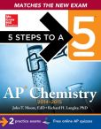 Book Cover Image. Title: 5 Steps to a 5 AP Chemistry, 2014-2015 Edition, Author: Richard H. Langley