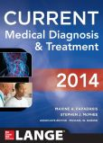 Book Cover Image. Title: CURRENT Medical Diagnosis and Treatment 2014, Author: Maxine Papadakis