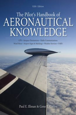 The Pilot's Handbook of Aeronautical Knowledge 5/E