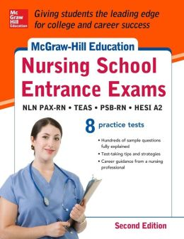 McGraw-Hills Nursing School Entrance Exams 2/E