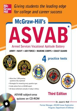 McGraw-Hill's ASVAB, 3rd Edition: Strategies + Quizzes + 4 Practice Tests