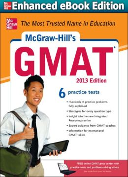 McGraw-Hill's GMAT, 2013 Edition (Enhanced Edition)