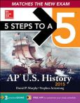 Book Cover Image. Title: 5 Steps to a 5 AP US History, 2015 Edition, Author: Daniel Murphy