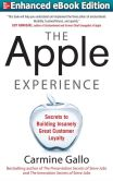 Book Cover Image. Title: The Apple Experience:  Secrets to Building Insanely Great Customer Loyalty (ENHANCED EBOOK), Author: Carmine Gallo