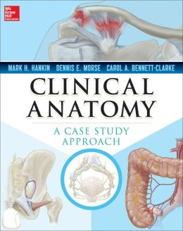 Clinical Anatomy: A Case Study Approach: A Case Study Approach