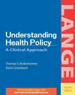 Understanding health Policy 4/E (EBOOK)