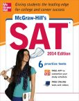 Book Cover Image. Title: McGraw-Hill's SAT 2014 Edition, Author: Christopher  Black