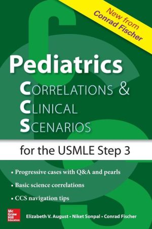 Pediatrics Correlations and Clinical Scenarios / Edition 1