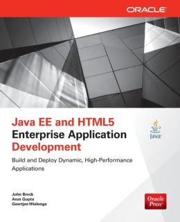 Java EE and HTML5 Enterprise Application Development
