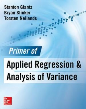 Primer of Applied Regression & Analysis of Variance 3E
