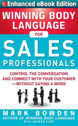 Winning Body Language for Sales (Enhanced Edition)