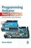 Book Cover Image. Title: Programming Arduino Next Steps:  Going Further with Sketches, Author: Simon Monk