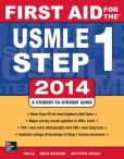 Book Cover Image. Title: First Aid for the USMLE Step 1 2014, Author: Tao Le