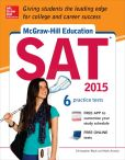 Book Cover Image. Title: McGraw-Hill Education SAT 2015, Author: Christopher  Black