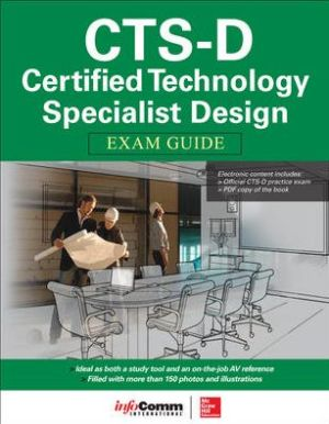 CTS-D Certified Technology Specialist Design Exam Guide