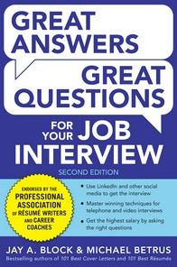 Great Answers, Great Questions For Your Job Interview, 2nd Edition