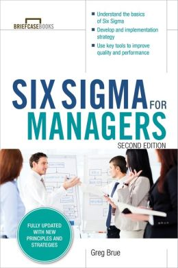 Six Sigma for Managers, Second Editon (Briefcase Books Series)