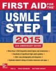 Book Cover Image. Title: First Aid for the USMLE Step 1 2015, Author: Tao Le