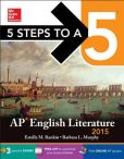Book Cover Image. Title: 5 Steps to a 5 AP English Literature, 2015 Edition, Author: Estelle Rankin