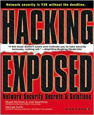 Hacking Exposed; Network Security Secrets and Solutions