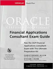 Oracle Certified Professional Financial Applications Consultant Exam Guide (Book/CD-ROM Package)