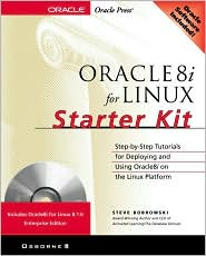 Oracle8i for Linux Starter Kit (Book/CD-ROM Package)