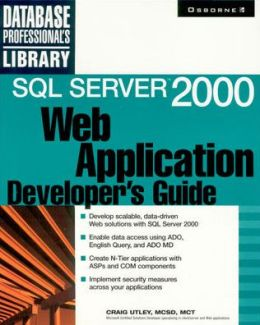 Sql Server 2000 Web Application Developer's Guide