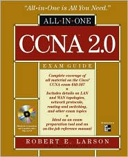 CCNA 2.0 All-in-One Exam Guide (Exam 640-507) (Book/CD-ROM)