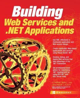 Building .Net Applications & Web Services