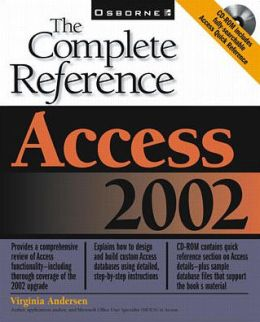 Access 2002: The Complete Reference (Book/CD-ROM)