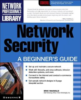 Network Security: A Beginner's Guide