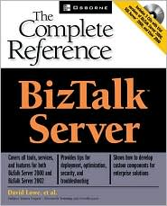 BizTalk Server: The Complete Reference with Cdrom