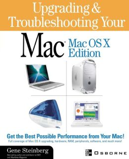 Upgrading And Troubleshooting Your Mac
