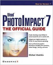 PhotoImpact 7: The Official Guide