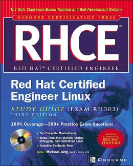 Rhce Red Hat Certified Engineer Linux Study Guide (Exam Rh302), Third Edition