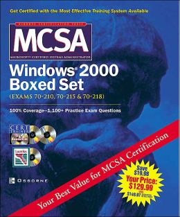 Mcsa Windows(R) 2000 Boxed Set (Exams 70-210, 70-215,70-218)