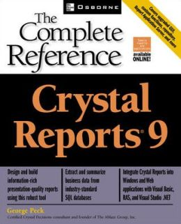 Crystal Reports(R) 9: The Complete Reference