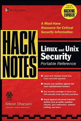 Hacknotes: Linux and UNIX Security Portable Reference (Security Series)